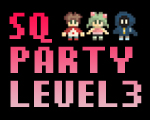 SQ Party LEVEL3